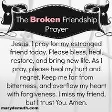 broken trust quotes friends broken friendship prayer my friend