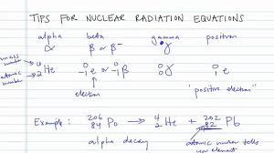 tips for nuclear radiation equations