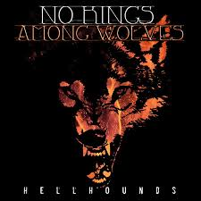 Hellhounds Demo | No Kings Among Wolves