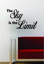 The Sky Is The Limit Inspirational Quote Decal Sticker Wall Vinyl Art Boop Decals
