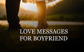 love messages for boyfriend sweet and r tic wishesmsg