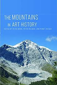 The Mountains in Art History - Kindle edition by Mark, Peter, Helman,  Peter, Snyder, Penny. Arts & Photography Kindle eBooks @ Amazon.com.