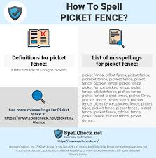 How To Spell Picket Fence And How To Misspell It Too Spellcheck Net