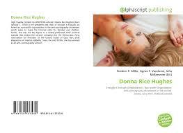 Donna Rice Hughes, 978-613-4-13743-0, 613413743X ,9786134137430