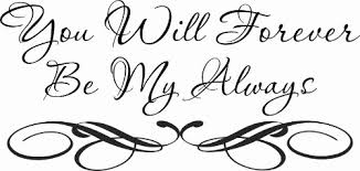 You Will Forever Be My Always Vinyl Wall Decal By Scripture Wall Art Vinyl Wall Decals