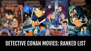 Detective Conan Movies: RANKED - by knoxyal