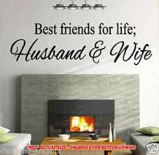 Best Friends For Life Husband Wife Decal Wall Quote Sticker Inspirational Art Ebay