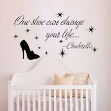Shop Quote Cinderella One Shoe Can Change Your Life Vinyl Sticker Interior Design Mural Nursery Sticker Decal Size 44x60 Color Black Overstock 14777994
