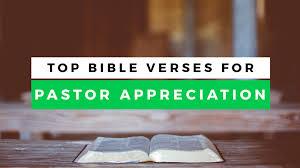 top leadership bible verses for pastor appreciation month