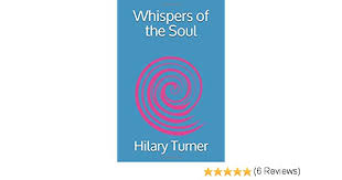 Whispers of the Soul: Turner, Hilary: 9781521743096: Amazon.com: Books