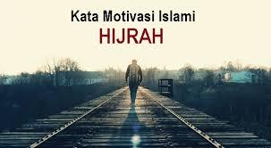 kata motivasi islami tentang hijrah mutiara islam