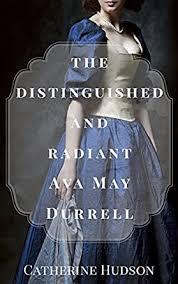 The Distinguished and Radiant Ava May Durrell : An 18th Century Romance  Novel (Georgian Misfits ) - Kindle edition by Hudson, Catherine. Romance  Kindle eBooks @ Amazon.com.