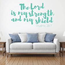 Psalm Lord Is My Strength Quote Christian Wall Decal Vinyl Decor Customvinyldecor Com