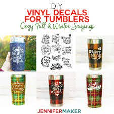 Diy Vinyl Decals For Tumblers Cozy Fall Winter Sayings Jennifer Maker