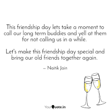 this friendship day lets quotes writings by naitik jain