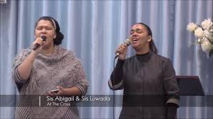 At the Cross - Sis Abigail Thompson & Luwada Isaacs - YouTube
