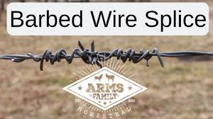 How To Splice Barbed Wire Youtube