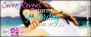Cover Reveal} RETURN TO YESTERDAY by Ava Wood | A Leisure Moment