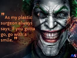 awesome quotes by joker that tell a truth or two about real life