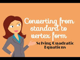 quadratic equations converting from