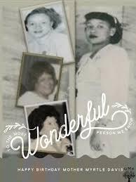 Happy 95th Birthday Mother Myrtle Davis! - Greater Mt. Sinai ...