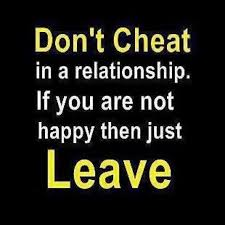 quote don t cheat in a relationship if you are not happy then