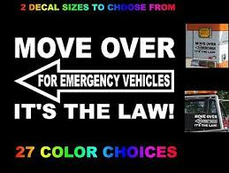 Move Over Its The Law Decal Sticker Tow Truck Emergency Vehicle Slow Look Twice Ebay