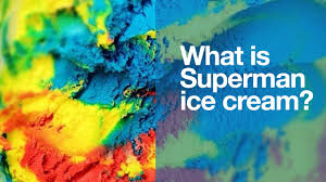 superman ice cream what is it you