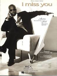 I Miss You - Featuring Aaron Hall - Piano - Vocal - Guitar only £11.00