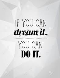 modern lettering phrase if you can dream it you can do it