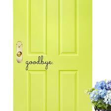 Goodbye Vinyl Front Door Decal Front Door Vinyl Door Decals