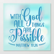 god all things possible bible quote canvas print by biblelicious