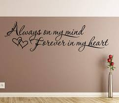 Amazon Com Always On My Mind Forever In My Heart Wall Decals Stickers Black 36 Home Kitchen
