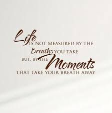 Life Is Not Measured By The Breaths You Take Home Wall Decal Sticker Inspiration Family 1356 Innovativestencils
