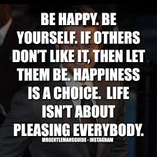 quotes about self confidence and happiness be happy be yourself