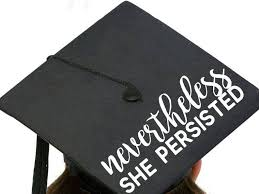 She Was Warned She Was Given An Explanation Nevertheless She Persisted This Profes Graduation Cap Graduation Cap Designs Diy Graduation Decorations Party