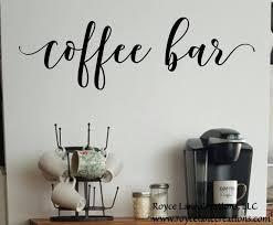 Coffee Bar Decal Coffee Bar Decor Coffee Bar Wall Etsy