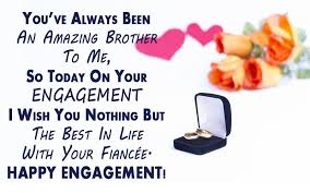 best engagement wishes for your brother weneedfun