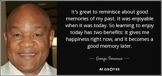 top reminiscing quotes a z quotes