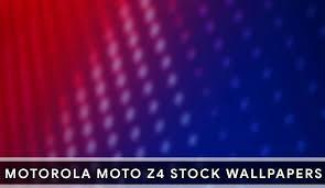 moto z4 wallpapers full hd