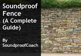 Do Soundproof Fences Really Work A Complete Guide Soundproof Coach