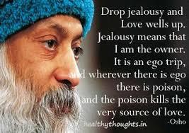 meilleurs citations de jalousie osho on ego quotes flickr