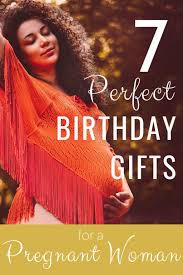 birthday gifts for your pregnant wife