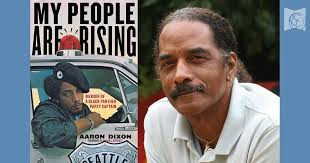 My People Are Rising: An Evening with Aaron Dixon | Catalytic Community
