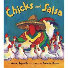 Chicks And Salsa - By Aaron Reynolds (Paperback) : Target