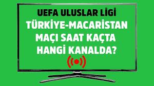 Türkiye Macaristan maçı saat kaçta hangi kanalda yayınlanacak? - Tv100 Spor