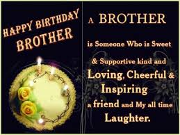 best happy birthday wishes quotes for brother hd birthday