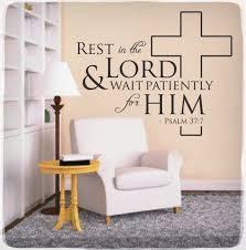 Rest In The Lord Wall Decal Sticker Psalm 37 7 Christian Bible Quote Verse 12 00 Via Etsy War Room War Room Prayer Closet War Room Prayer