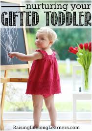nurturing your gifted toddler and