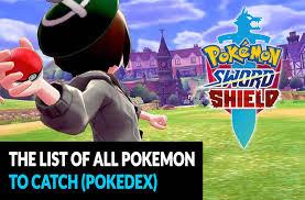 Pokedex Pokemon Sword and Shield the list of all Pokemon to catch ...